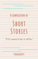 Short Stories by PeachGravity