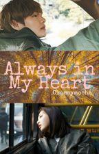 Always in My Heart 2|| VJOY by clumsymocha