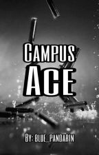 Campus Ace [Campus Series 2] (ON GOING) by Blue_Pandarin