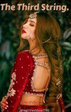 The Third String.   by thegirlnextdoor7781