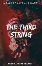 The Third String.  ( ON HOLD ) by thegirlnextdoor7781