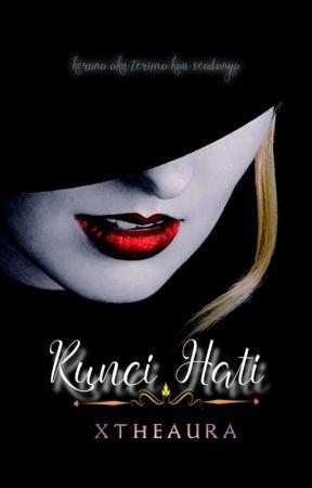 Kunci Hati (✓) by xtheaura