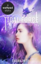 Tidal Force by SarahBeth9009