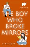 The Boy Who Broke Mirrors cover