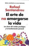 EL ARTE DE NO AMARGARSE LA VIDA - RAFAEL SANTANDREU cover
