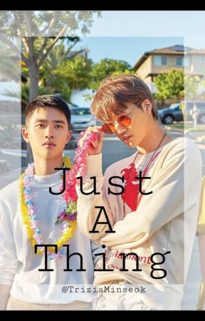 JUST A THING•|KAISOO ONESHOT SMUT|• by Chanbaekyellow