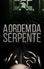 A Ordem da Serpente by livcapeto