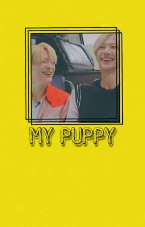 MY PUPPY | nomin by nakuroo
