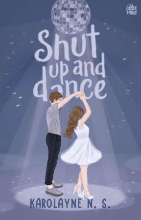 Shut Up And Dance   √ by knsliteraria