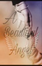 A Beautiful Angel (Twilight Fanfic) (Complete) by xMis-Redx
