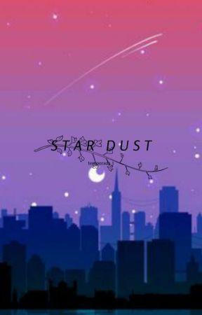 -----STAR DUST----- by PRIDE_21