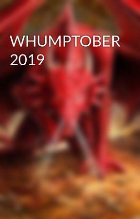 WHUMPTOBER 2019 by flamin_fantasy