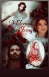 Eternal Strings (Completed ✅) cover