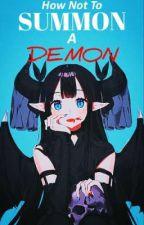 How Not To Summon A Demon [Kimetsu No Yaiba Reader Insert] by Mai_Gaming