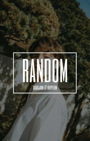 Random ; Xiaojun Doyeon by heyadwae