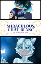 Chat Blanc by Miraculous_786