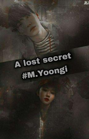 A lost secret ~Min Yoongi  by Kim_HaRi787