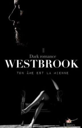   WESTBROOK, II : Ton âme est la Mienne by deadlynightxshade