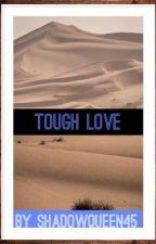 Tough Love (ManXMan) by ShadowQueen45