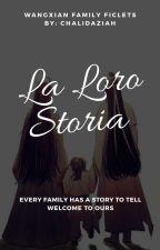 La Loro Storia (WangXian Family Ficlets)  by chalidaziah