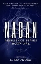 Nagan | Resilience Series: Book One by ShyGuySamurai