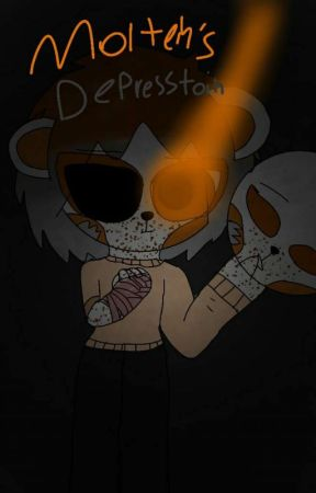 Molten's Depression by NightMare_By_Design