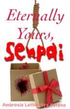 Eternally yours, Senpai  by KittySpalla
