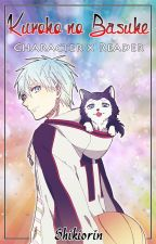 Kuroko no Basuke: Character x Reader by Shikiorin