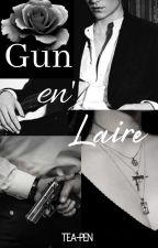 Gun en' Laire by Tea-Pen
