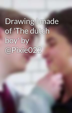 Drawing I made of 'The dutch boy' by @Pixie022 by Semstories