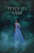 The Darkness Between Us od _MayRee_