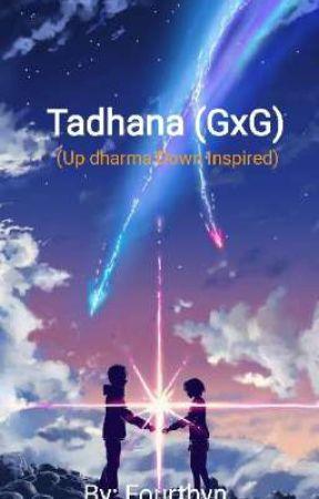 Tadhana (GxG) Up dharma Down Inspired by Fourthyn
