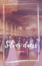 silver dress || k.nj x chubby reader [embrace yourself series] by hoblivious