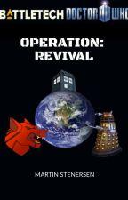 (Battletech/Doctor Who) Operation: Revival by marty-writes