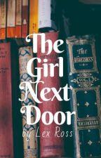 The Girl Next Door by Lex_Ross94
