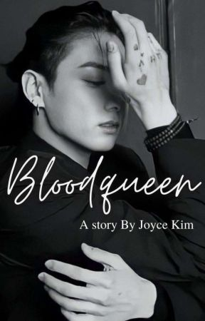 ||BLOOD QUEEN||JJK FF||X BTS|| COMPLETED ||✔ by parkmono