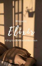 Elixir #DigitalAMAwithRoshan by lemontea_Suzy