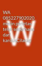 WA 085227902020 mesin penetas telur sederhana dari kardusCilacap by tokoayamlaga
