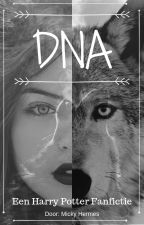 DNA - Een Harry Potter Fanfictie by Touchofmystery