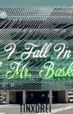 When I Fall In Love With Mr. Basketball [TinDrei Fan Fiction] by tinxdrei