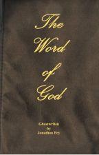 The Word of God by DouglasDebelakAuthor