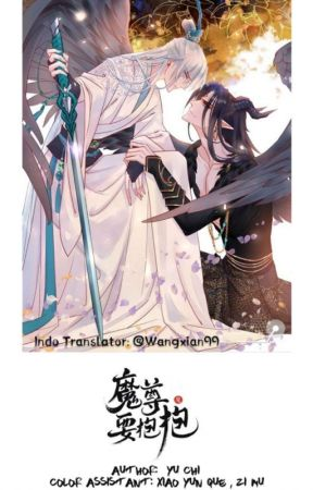 [BL] 魔尊要抱抱 / DEVIL WANTS TO HUG ~ 18+ (MANHUA TERJEMAHAN INDONESIA) by wangxian99