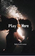 Play No More (Player Next Door sequel) by BabyInACorner