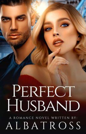 PERFECT HUSBAND 1 : KaraMel (COMPLETED) by buwanalbatross