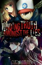 Finding Truth Amongst The Lies by AiraXue