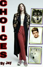 Choices (Narry) by WritingZmyPassion