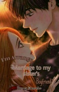 Arrange married to my sister's boyfriend cover
