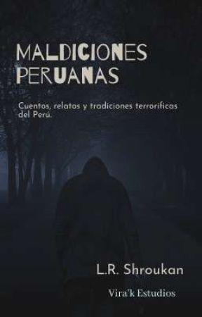 Maldiciones Peruanas by LUISRIVERA051