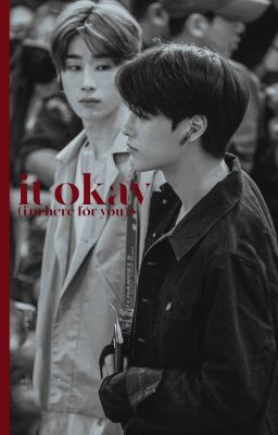 [ryeonseung][transfic] it's okay (i'm here for you)