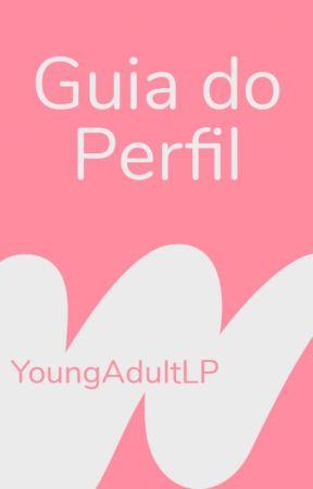 Guia | Young Adult LP by WattpadYoungAdultLP